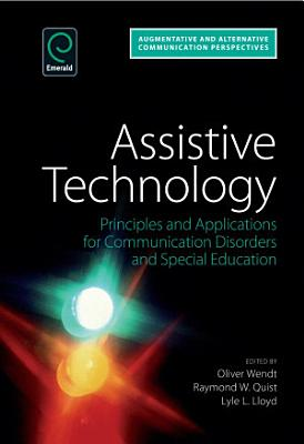 Assistive Technology  Principles and Applications for Communication Disorders and Special Education PDF