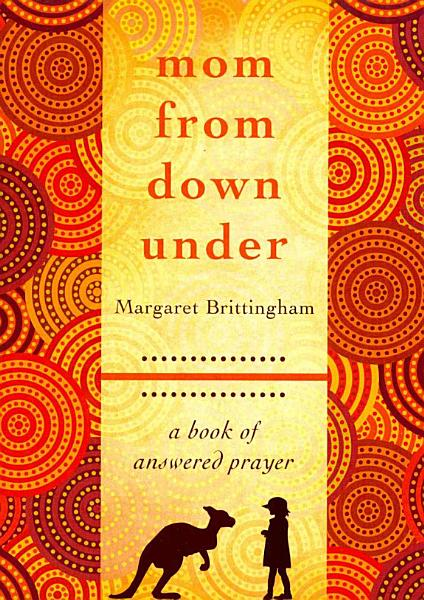 Download Mom from Down Under Book