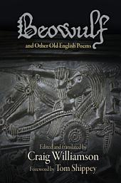 """Beowulf"" and Other Old English Poems"