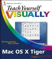 Teach Yourself VISUALLY Mac OS X Tiger