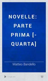 Novelle: parte prima [-quarta], Volume 1