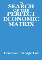 In Search of the Perfect Economic Matrix PDF
