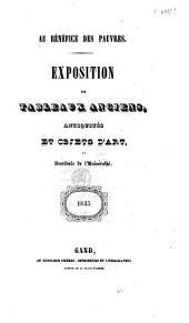 Exposition de tableaux anciens, antiquités et objets d'art au Vestibule de l'Université: Gand, 1845