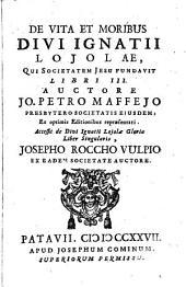 De Vita ... Ignatii Loiolae Libri 3