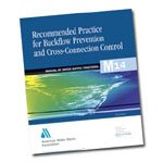 Recommended Practice for Backflow Prevention and Cross Connection Control  3rd Ed   M14