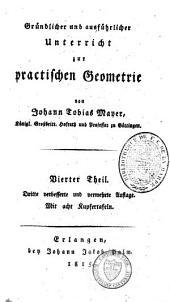 Gründlicher und ausführlicher Unterricht zur praktischen Geometrie: Band 4