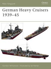 German Heavy Cruisers 1939–45