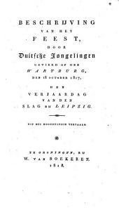 Beschrijving van het feest, door Duitsche jongelingen gevierd op den Wartburg, den 18 october 1817, den verjaardag van den slag bij Leipzig