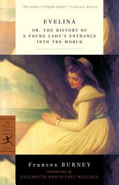 Evelina: The History of a Young Lady's Entrance into the World