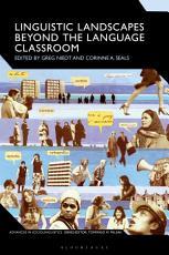 Linguistic Landscapes Beyond the Language Classroom PDF