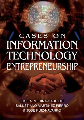 Cases on Information Technology Entrepreneurship PDF