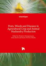 Pests, Weeds and Diseases in Agricultural Crop and Animal Husbandry Production
