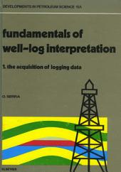 The Acquisition of Logging Data: Part 1