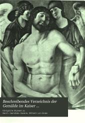 Beschreibendes Verzeichnis der Gemälde im Kaiser Friedrich-Museum