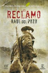 El reclamo: Ganador Premio Primavera de Novela 2011