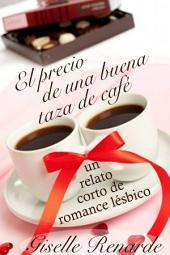El precio de una buena taza de café