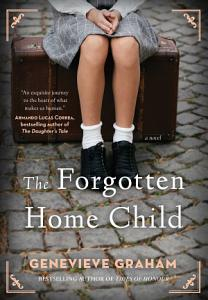 The Forgotten Home Child Book