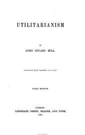 Utilitarianism ... Third edition
