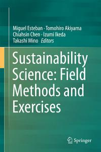 Sustainability Science  Field Methods and Exercises