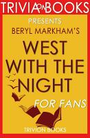 West with the Night  By Beryl Markham  Trivia On Books  PDF