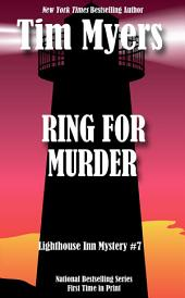 Ring for Murder: Lighthouse Inn Mystery #7