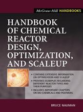 Handbook of Chemical Reactor Design, Optimization, and Scaleup
