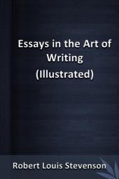 Essays in the Art of Writing(illustrated)