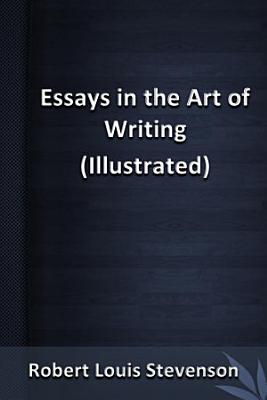 Essays in the Art of Writing illustrated  PDF