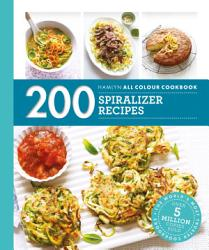 Hamlyn All Colour Cookery 200 Spiralizer Recipes Book PDF