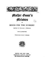 Mother Goose's Melodies, Or, Songs for the Nursery