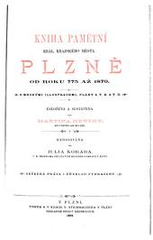 Kniha pamětní král. krajského města Plzně od roku 775 aż 1870