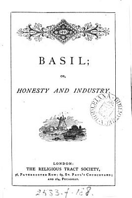 Basil  or  Honesty and industry  by C G  O Brien   PDF