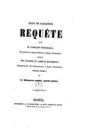 Requête pour M. Constant Boterdaele ... demandeur, contre Mm. Léandre et Camille Eggermont ... défendeurs. Parties civiles; et le Ministère public, partie jointe