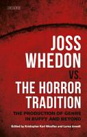 Joss Whedon vs  the Horror Tradition PDF