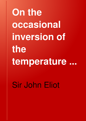 On the Occasional Inversion of the Temperature Relations Between the Hills and Plains of Northern India