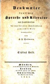 Denkmaeler deutscher Sprache und literatur aus Handschriften des 8ten bis 16ten Jahrhunderts...