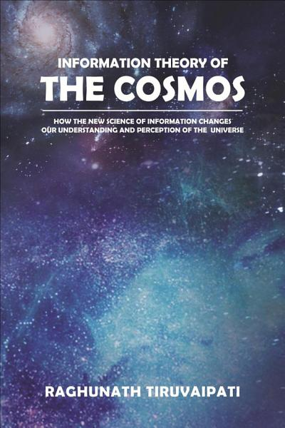 Information Theory of the Cosmos