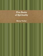 Five Books of Spirituality