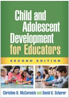 Child and Adolescent Development for Educators  Second Edition PDF