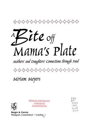 A Bite Off Mama s Plate PDF