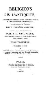 Religions de l'antiquité, considérés principalement dans leurs formes symboliques et mythologiques: Volume3,Partie3