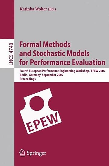 Formal Methods and Stochastic Models for Performance Evaluation PDF