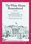 The White House Remembered