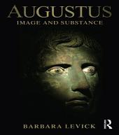 Augustus: Image and Substance
