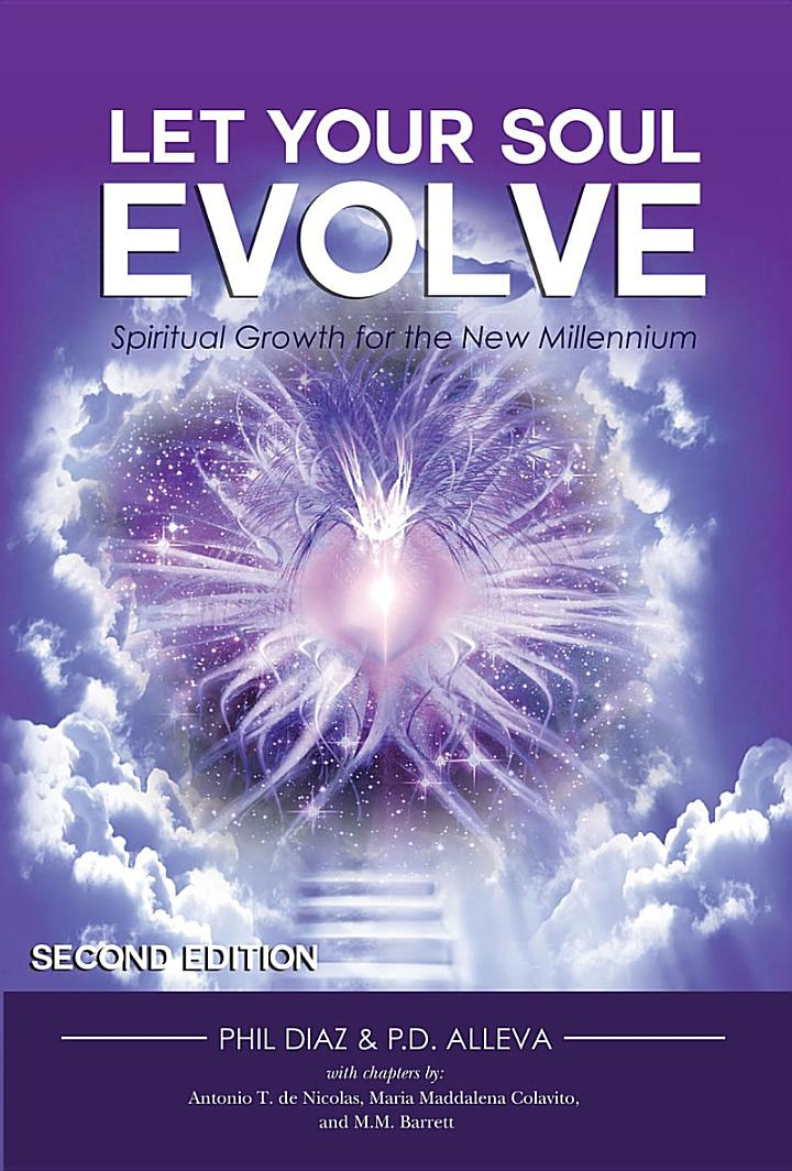 Let Your Soul Evolve: Spiritual Growth for the New Millennium - Second Edition