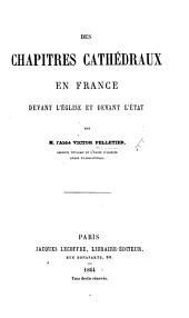 Des Chapitres cathédraux en France devant l'Église et devant l'État