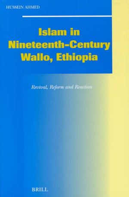 Islam in Nineteenth-Century Wallo, Ethiopia