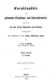 Encyklopädie des gesammten Erziehungs- und Unterrichtswesens: A - Dänemark, Band 1