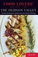 Food Lovers  Guide to   The Hudson Valley PDF
