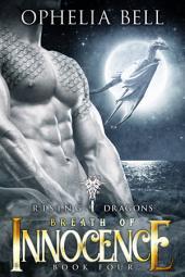 Breath of Innocence: Rising Dragons #4